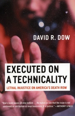 Executed on a Technicality: Lethal Injustice on America's Death Row