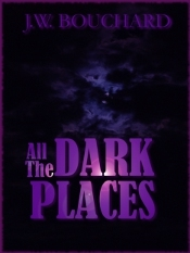 All the Dark Places