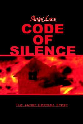 Code of Silence: The Andre Coppage Story