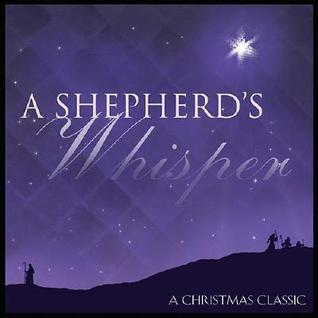 A Shepherd's Whisper [With CD]