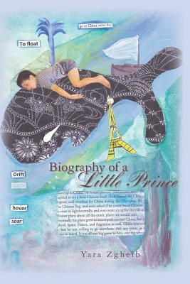 Biography of a Little Prince
