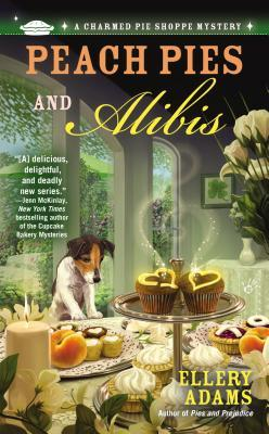 Peach Pies and Alibis