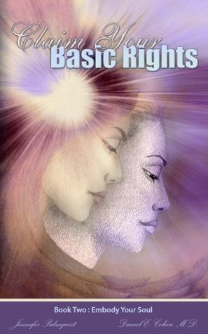 Claim Your Basic Rights Embody Your Soul