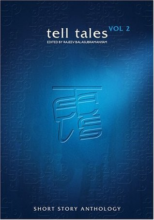 Tell Tales: The Anthology of Short Stories: v. 2