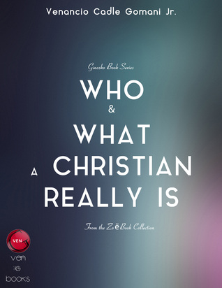 Who and What a Christian Really Is