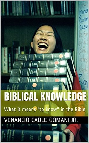 Biblical Knowledge: What it means