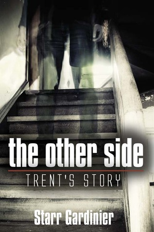 The Other Side: Trent's Story