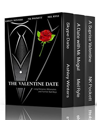 The Valentine Date: Long Distance, Billionaires and Former Bad Boy's Collection