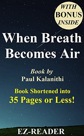 When Breath Becomes Air: Shortened Version