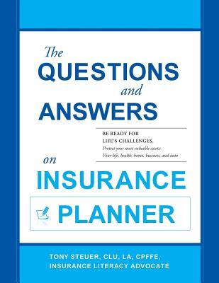 The Questions and Answers on Insurance Planner